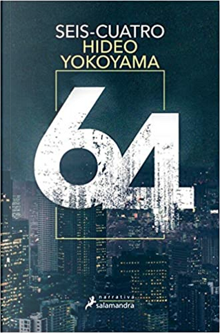Seis cuatro by Hideo Yokoyama