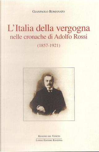 L'Italia della vergogna by Gianpaolo Romanato