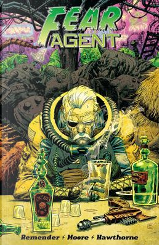 Fear Agent Final Edition 3 by Rick Remender