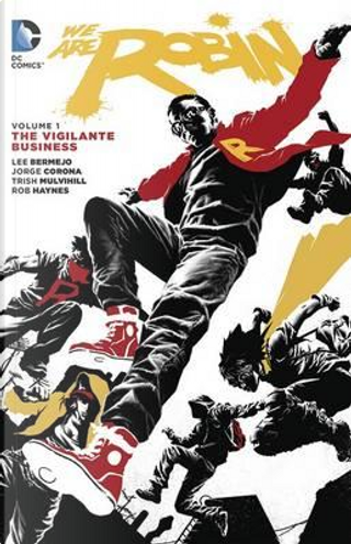 We Are Robin 1 by Lee Bermejo