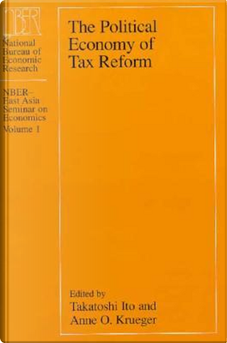 The Political Economy of Tax Reform by Takatoshi Ito