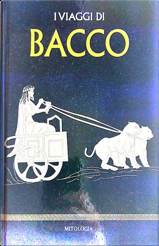 I viaggi di Bacco by