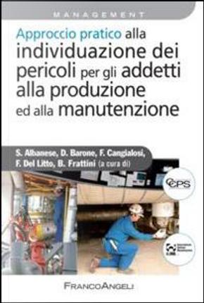 Approccio pratico alla individuazione dei pericoli per gli addetti alla produzione ed alla manutenzione by Aa. VV.