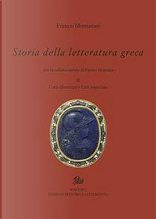 Storia della letteratura greca by Franco Montanari