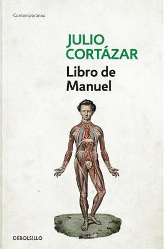 Libro de Manuel by Julio Cortazar
