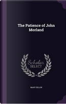 The Patience of John Morland by Mary Dillon