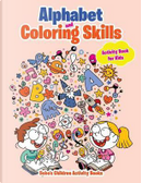 Alphabet and Coloring Skills Activity Book for Kids by Bobo's Children Activity Books