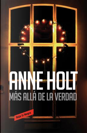 Más allá de la verdad by Anne Holt