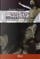 Vultus misericordiae. Il venerato crocifisso di Besana by Alessio Varisco