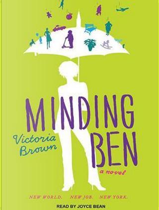 Minding Ben by Victoria Brown
