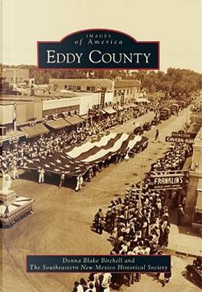 Eddy County by Donna Blake Birchell