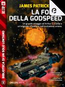 La follia della Godspeed by James Patrick Kelly