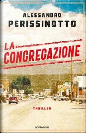 La congregazione by Alessandro Perissinotto
