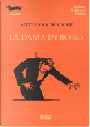 La dama in rosso by Anthony Wynne
