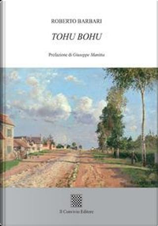 Tohu Bohu by Roberto Barbari