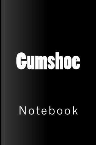 Gumshoe by Wild Pages Press