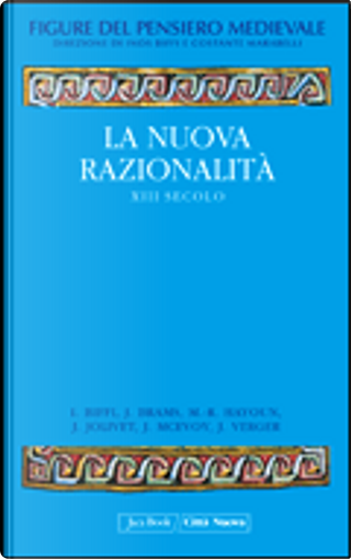 Figure del pensiero medievale by Inos Biffi, Jacques Verger, James McEvoy, Jean Jolivet, Jozef Brams, Maurice-Ruben Hayoun