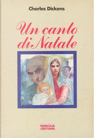 Un canto di Natale by Charles Dickens