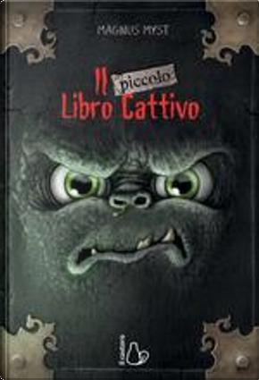 Il piccolo libro cattivo by Magnus Myst