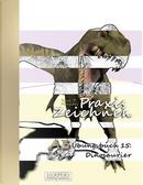 Praxis Zeichnen - A3 Übungsbuch 15 by York P. Herpers