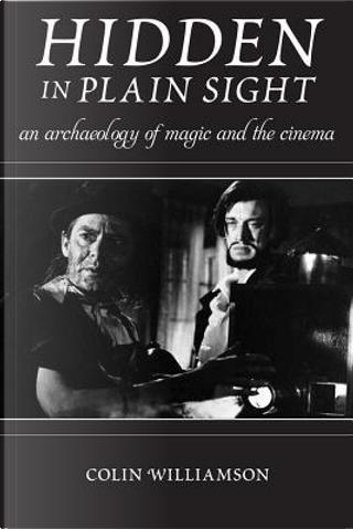 Hidden in Plain Sight by Colin Williamson