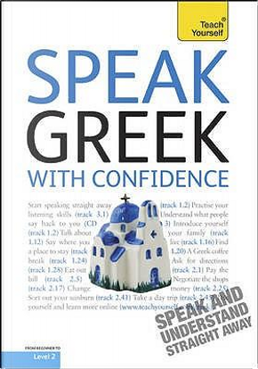 Teach Yourself Speak Greek with Confidence by Howard Middle