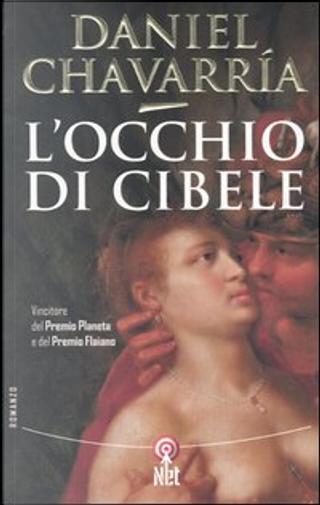 L' occhio di Cibele by Daniel Chavarria