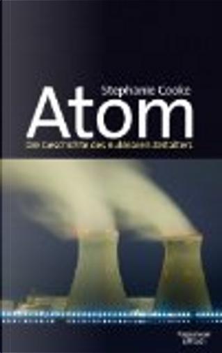 Atom by Stephanie Cooke