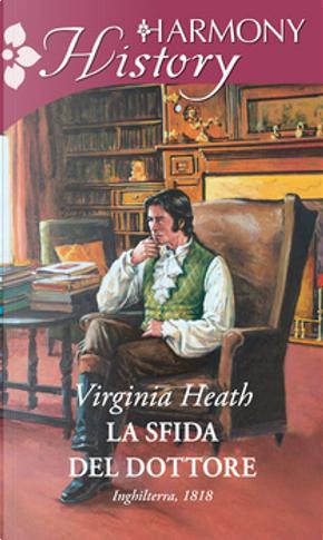 La sfida del dottore by Virginia Heath