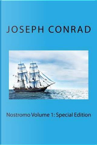 Nostromo Volume 1 by Joseph Conrad