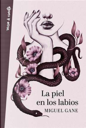 La piel en los labios by Miguel Gane