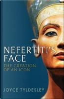 Nefertiti's Face by Joyce Tyldesley