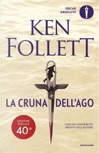 La cruna dell'ago. Ediz. speciale by Ken Follett