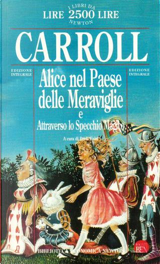 Alice nel Paese delle Meraviglie - Attraverso lo specchio magico by Lewis Carroll