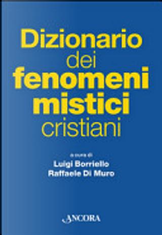 Dizionario dei fenomeni mistici cristiani