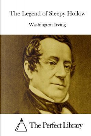 The Legend of Sleepy Hollow by Washington Irving
