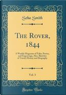 The Rover, 1844, Vol. 3 by Seba Smith