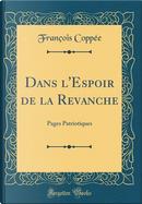 Dans l'Espoir de la Revanche by François Coppée