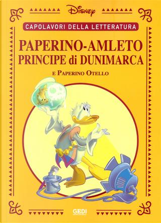 Paperino-Amleto principe di Dunimarca by Giangiacomo Dalmasso, Silvano Mezzavilla