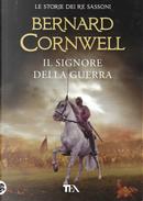Il signore della guerra by Bernard Cornwell