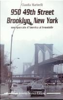 950 49th Street Brooklyn, New York by Claudia Marinelli