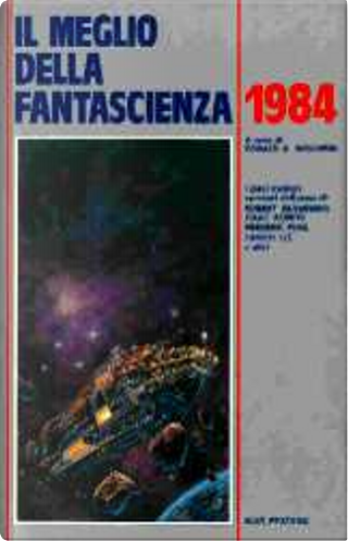 Il meglio della Fantascienza 1984 by Don Sakers, Frederik Pohl, Greg Bear, Isaac Asimov, Joseph H. Delaney, Mary Gentle, Rand B. Lee, Robert Silverberg, Tanith Lee, Thomas Wylde
