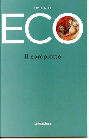 Il complotto by Umberto Eco