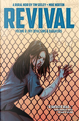 Revival vol. 6 by Tim Seeley