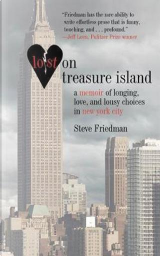 Lost on Treasure Island by Steve Friedman