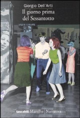Il giorno prima del Sessantotto by Giorgio Dell'Arti