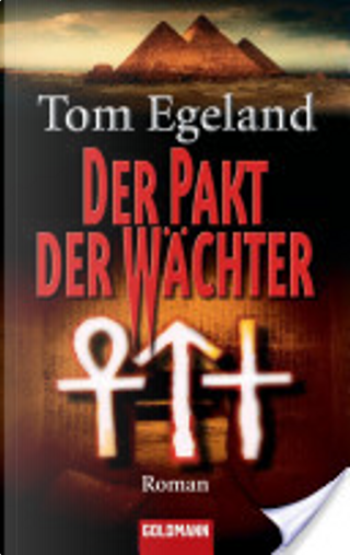 Der Pakt der Wächter by Tom Egeland