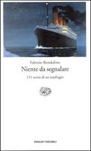 Niente da segnalare by Fabrizio Rondolino