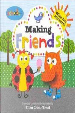 Making Friends by Natalie Boyd, Sarah Powell, Barbi Sido, Katherine Radcliffe