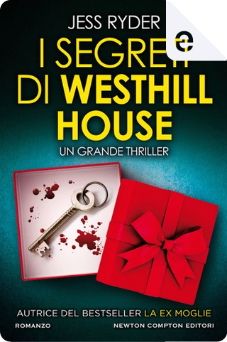 I segreti di Westhill House by Jess Ryder